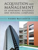 Acquisition and Management of Apartment Buildings and Housing Complexes