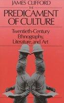 Boek cover The Predicament of Culture van James Clifford