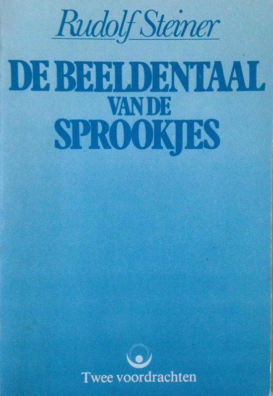 De beeldentaal van de sprookjes - Twee voordrachten - Rudolf Steiner   Readingchampions.org.uk