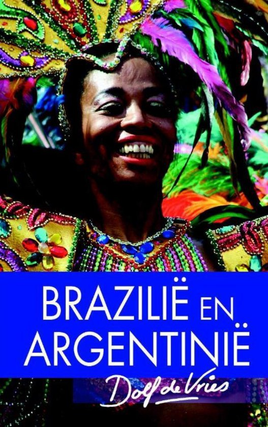 Brazilie/Argentinie - Dolf de Vries  