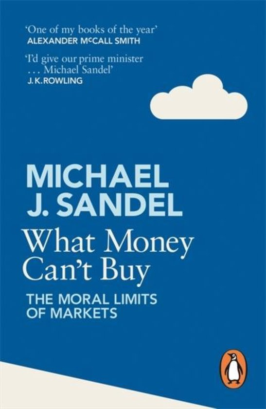 Omslag van What Money Can't Buy : The Moral Limits of Markets
