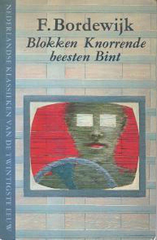 Blokken / Knorrende beesten / Bint - F. Bordewijk |