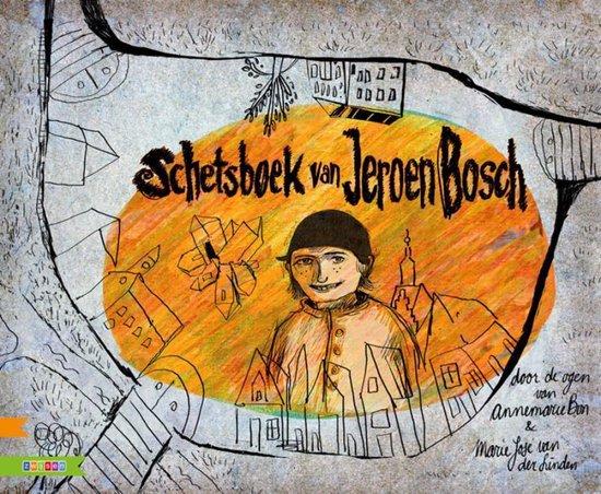 Schetsboek van Jeroen Bosch - Annemarie Bon |
