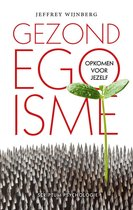 Boek cover Gezond egoisme van Jeffrey Wijnberg (Onbekend)