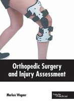 Orthopedic Surgery and Injury Assessment