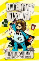 Chop-chop, Mad Cap!: A Rent-A-Hero Mystery