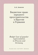 Budget Law of Popular Representation in Prussia and Germany