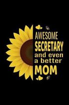 Awesome Secretary And Even A Better Mom