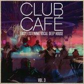 Club Cafe, Vol. 3