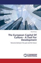 The European Capital of Culture - A Tool for Development
