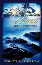 Prophetic Waters for the Thirsty Soul
