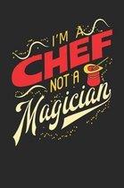 I'm A Chef Not A Magician