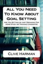 All You Need to Know about Goal Setting