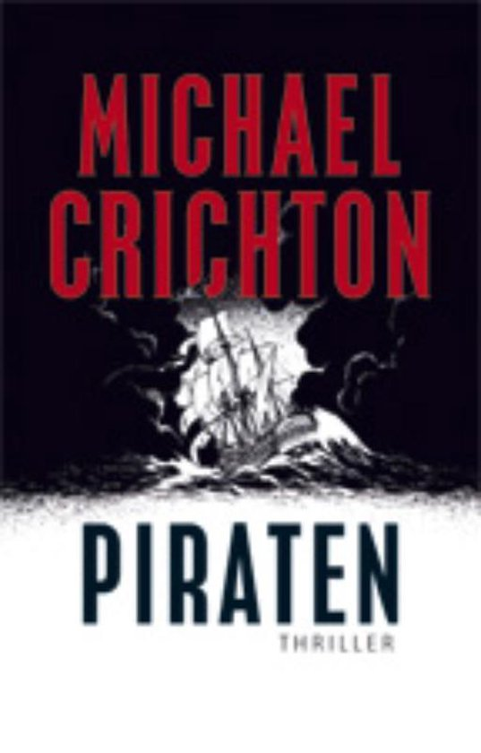 Piraten - Michael Crichton |
