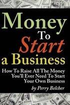 Money to Start a Business