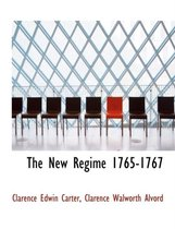 The New Regime 1765-1767