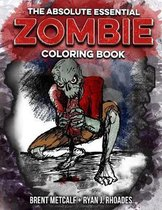 The Absolute Essential Zombie Coloring Book