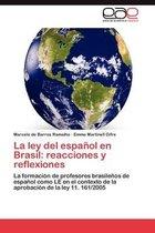 La Ley del Espanol En Brasil