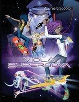 Viola Supernova