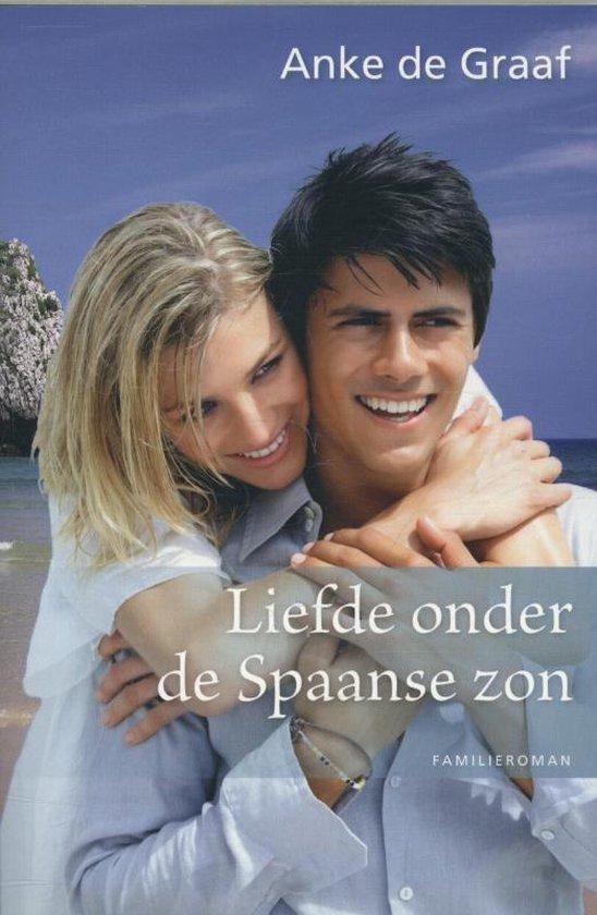 Boek cover Liefde onder de spaanse zon van Anke de Graaf (Paperback)