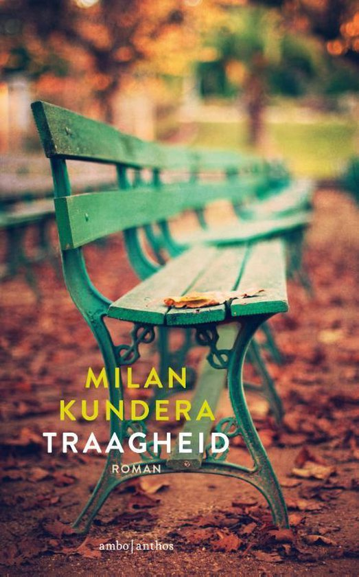 De traagheid - Milan Kundera |