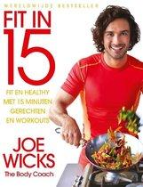 Fit in 15. Fit en healthy met 15 minuten gerechten en workouts