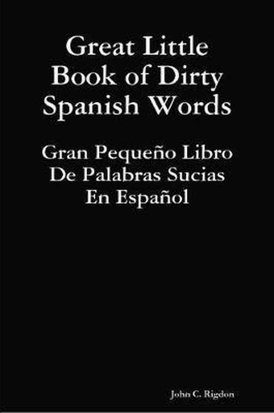 Great Little Book of Dirty Spanish Words