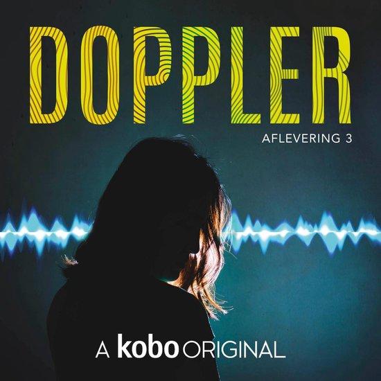 Doppler 3 - Doppler - Aflevering 3 - Lex Passchier |