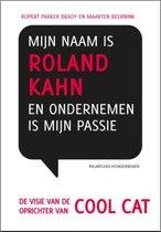 Retaildenkers 2 - Mijn naam is Roland Kahn en ondernemen is mijn passie