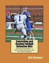 Controlling and Beating Football Defensive Blitz