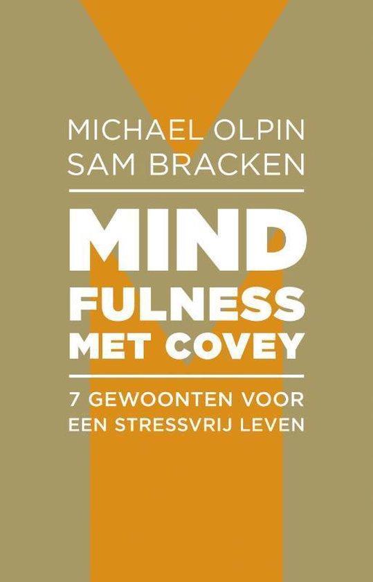 Mindfulness met Covey - Sam Bracken |