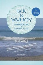 Talk to Your Body