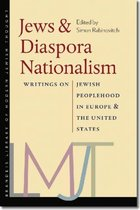 Jews and Diaspora Nationalism - Writings on Jewish Peoplehood in Europe and the United States