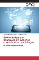 El Teletandem y El Desarrollo de la Fluidez Comunicativa Oral Bilingue