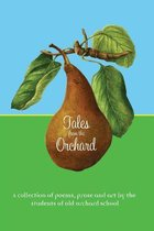 Tales from the Orchard