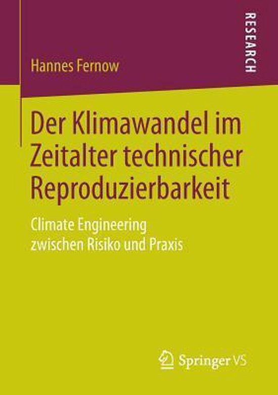 Der Klimawandel Im Zeitalter Technischer Reproduzierbarkeit