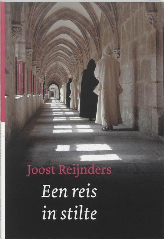Een reis in stilte - Joost Reijnders pdf epub