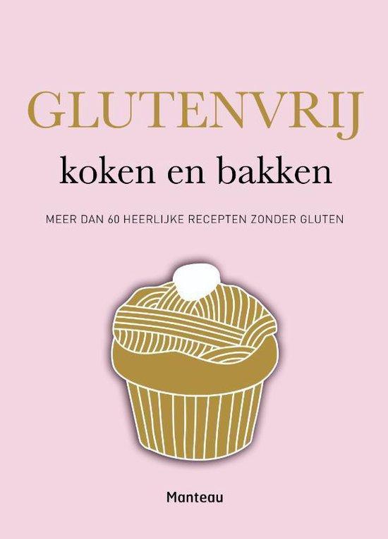 Glutenvrij koken en bakken - Frederique Jules |