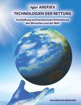 Technologien der Rettung - Eschaffung und harmonische Entwicklung des Menschen und der Welt - Die Welt des Menschen - Das fünfte Buch