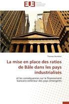 La Mise En Place Des Ratios de B�le Dans Les Pays Industrialis�s