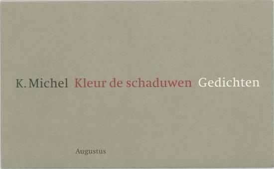 Kleur de schaduwen - K. Michel   Fthsonline.com