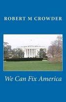 We Can Fix America
