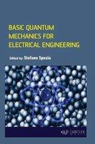 Basic Quantum Mechanics for Electrical Engineering