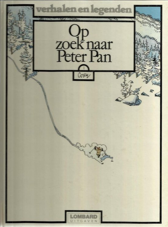 Verhalen en legenden 19 op zoek naar peter pan deel 1 - Cosey |