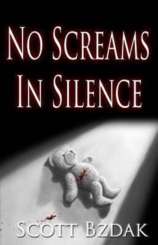 No Screams in Silence