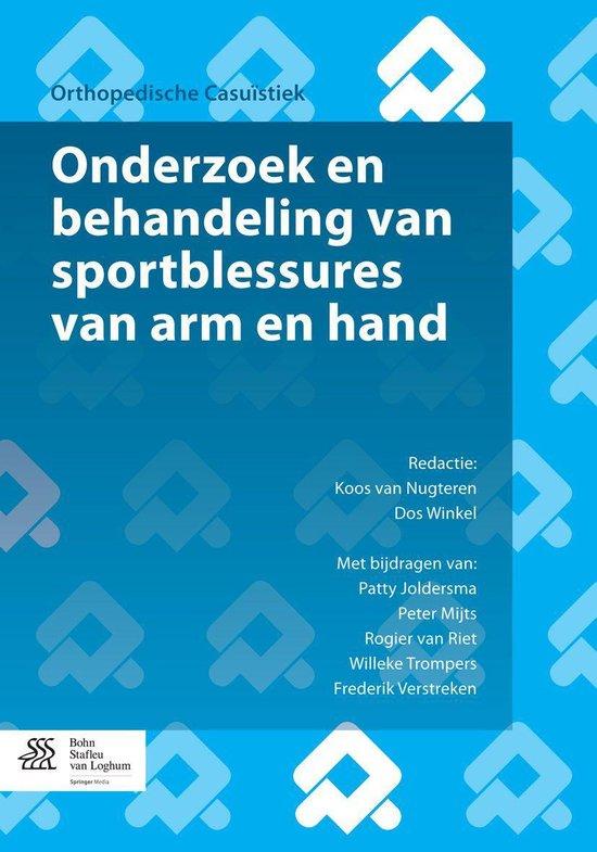 Onderzoek en behandeling van sportblessures van arm en hand - P. Joldersma |