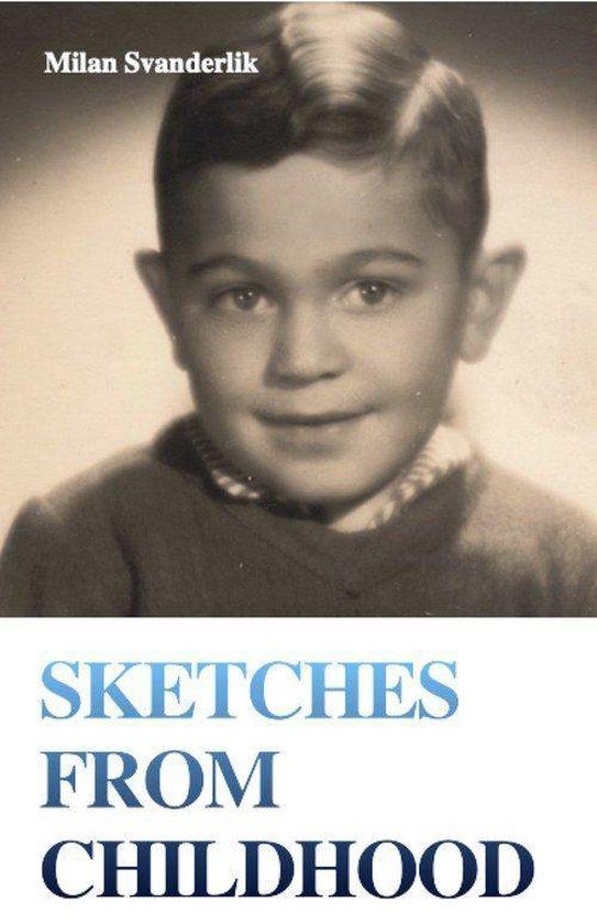 Boek cover Sketches from Childhood van Milan Svanderlik (Onbekend)