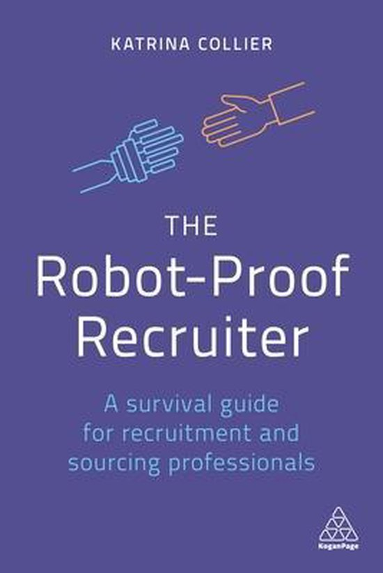 The Robot-Proof Recruiter