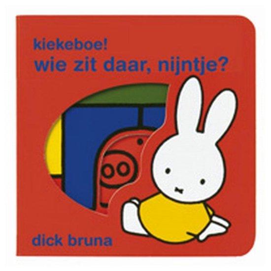 Boek cover Kiekeboe! wie zit daar, Nijntje? van Dick Bruna (Hardcover)