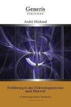 Einfuhrung in den Elektromagnetismus nach Maxwell